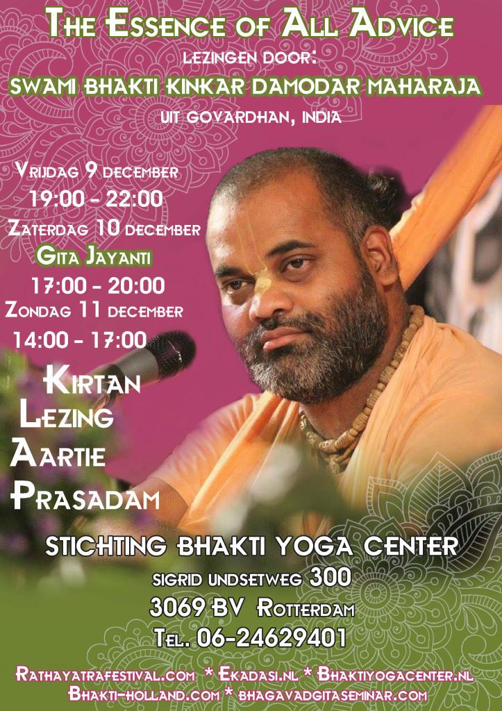 Essence of all Advise lezingen en Gita Jayanti met Swami Bhaktikinkar Damodar Maharaja vrijdag 9 december 2016 t/m zondag 12 december 2016 @ Bhakti Yoga Center Rotterdam | Rotterdam | Zuid-Holland | Netherlands